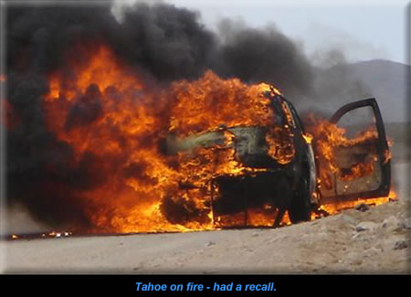 Chevrolet Tahoe on fire - had a recall.
